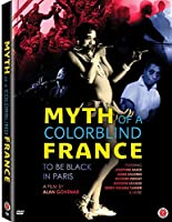 Myth Of A Colorblind France [DVD]