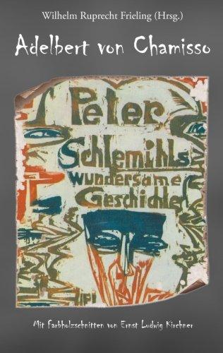 Peter Schlemihls wundersame Geschichte: Mit Farbholzschnitten von Ernst Ludwig Kirchner