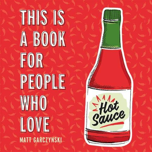 This Is a Book for People Who Love Hot Sauce cover art