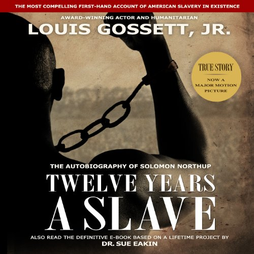 Twelve Years a Slave                   By:                                                                                                                                 Solomon Northup                               Narrated by:                                                                                                                                 Louis Gossett Jr.                      Length: 7 hrs and 51 mins     3,135 ratings     Overall 4.5