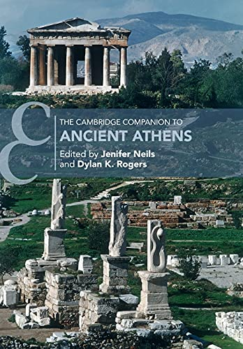 Compare Textbook Prices for The Cambridge Companion to Ancient Athens Cambridge Companions to the Ancient World  ISBN 9781108723305 by Neils, Jenifer