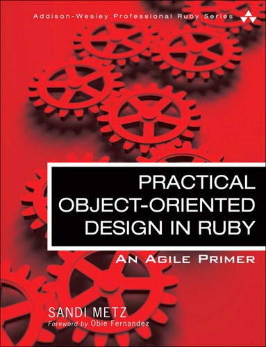 Image OfPractical Object-Oriented Design In Ruby: An Agile Primer