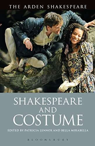 Shakespeare and Costume (The Arden Shakespeare) (English Edition)