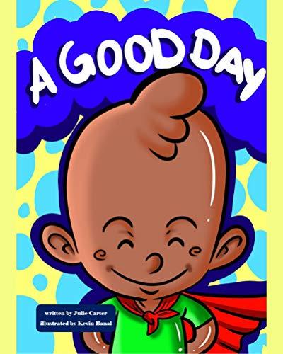 A Good Day (English Edition)