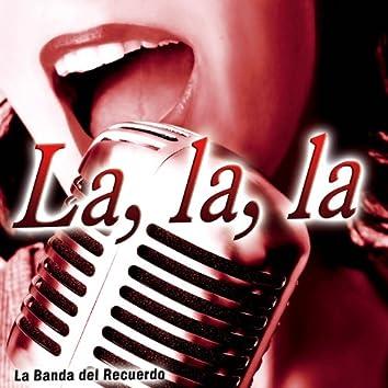 La, La, La - Single