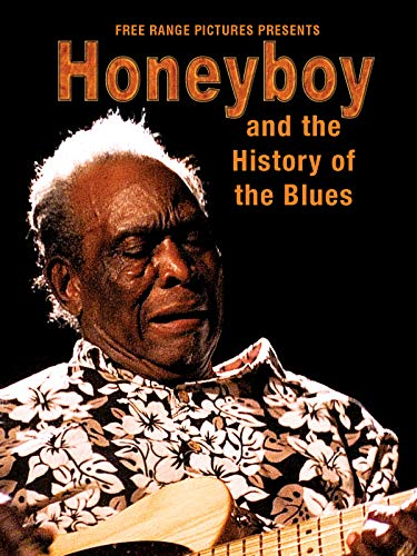 Honeyboy and the History of the ...