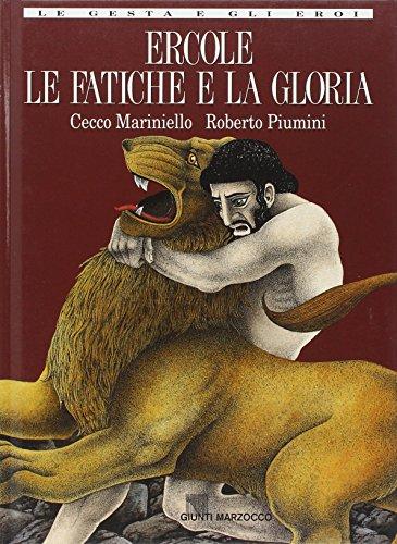 Ercole. Le fatiche e la gloria