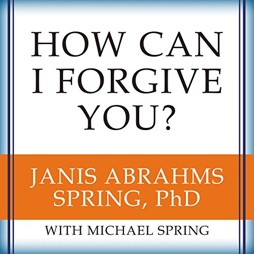 How Can I Forgive You? audiobook cover art