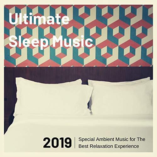 Ultimate Sleep Music 2019 - Spec...