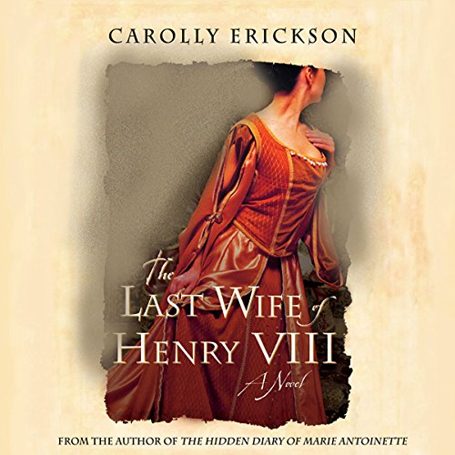 The Last Wife of Henry VIII audiobook cover art