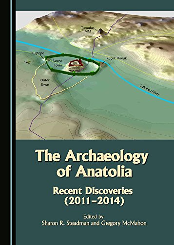 The Archaeology of Anatolia (Archaeology of Anatolia: Recent Discoveries)