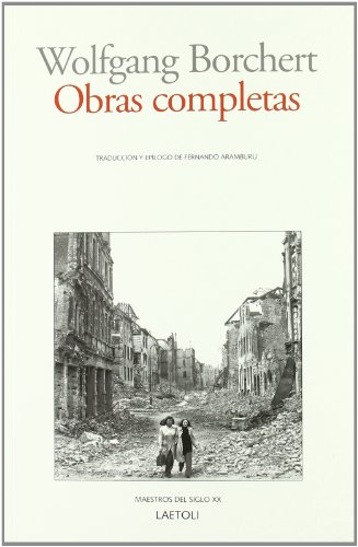 Obras completas (Maestros Del Siglo Xx)