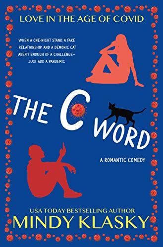 The C Word (Love in the Age of Covid Book 1)