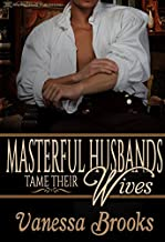 Masterful Husbands Tame Their Wives
