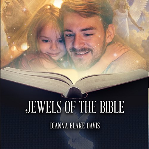 Jewels of the Bible: Iconic Stories Passed Down from Parent to Child Through the Generations audiobook cover art