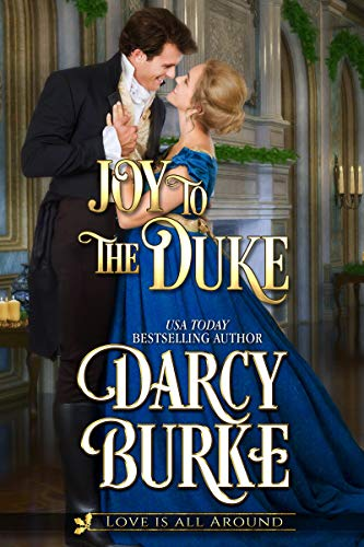 Joy to the Duke (Love is All Around Book 3)
