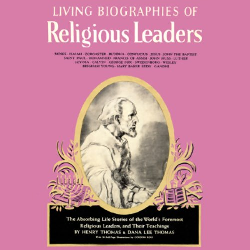 Living Biographies of Religious Leaders audiobook cover art