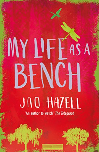 My Life as a Bench: A funny, thought-provoking, and moving story of love and loss