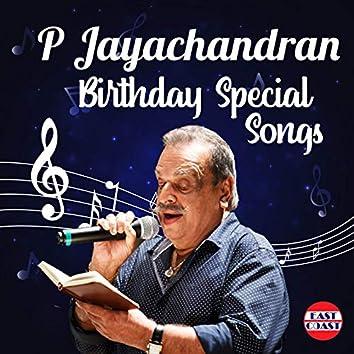 P. Jayachandran Birthday Special Songs