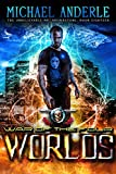 War Of The Four Worlds: An Urban Fantasy Action Adventure (The Unbelievable Mr. Brownstone Book 18)