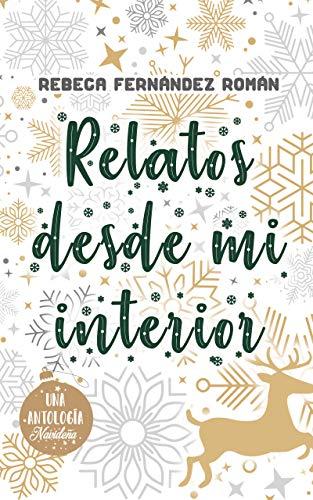 Relatos desde mi interior de Rebeca Fernández Román