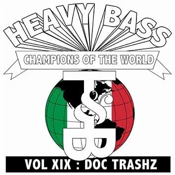 Heavy Bass Champions of the World Vol. XIX