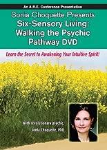 Six-Sensory Living: Walking the Psychic Pathway