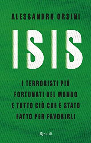 ISIS: I terroristi più fortunati del mondo e tutto ciò che è stato fatto per favorirli