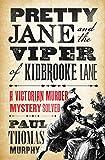 Pretty Jane and the Viper of Kidbrooke Lane (English Edition)