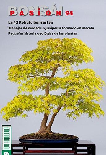 Bonsái Pasión 94: La 42 Kokufu bonsai ten. Trabajar de verdad un Juniperus formado en maceta. Pequeña historia geológica de las plantas.