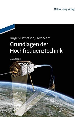 Grundlagen der Hochfrequenztechnik (Oldenbourg Lehrbücher für Ingenieure)