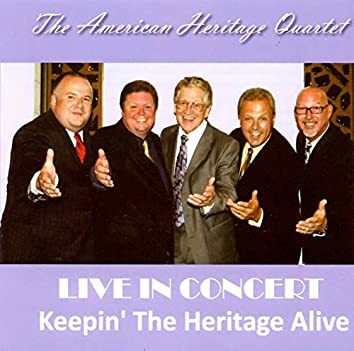 Live In Concert (Keepin' The Heritage Alive)