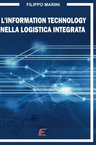 L'Information Technology nella Logistica Integrata