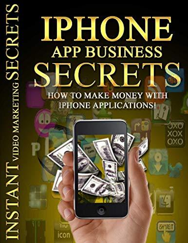 Iphone App Business Secrets (English Edition)