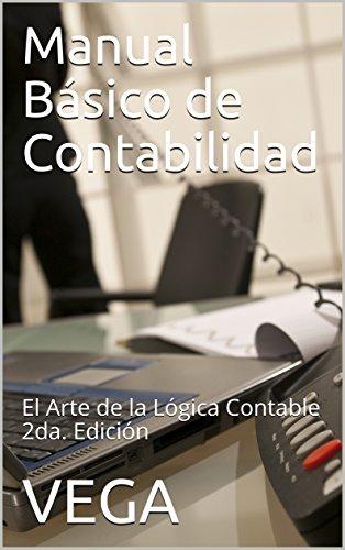 Manual Básico de Contabilidad: El Arte de la Lógica Contable2da ...