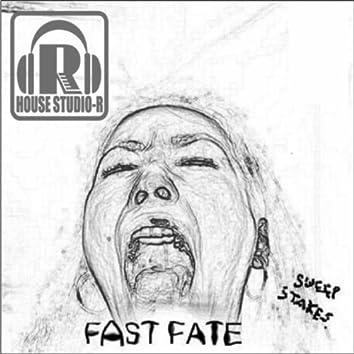 Fast Fate / Still Water Run Deep