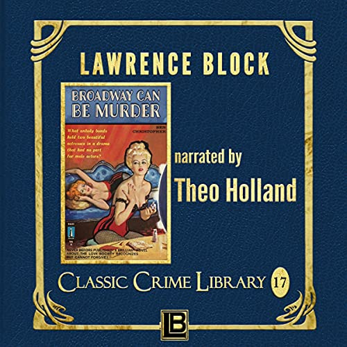 Broadway Can Be Murder Audiobook By Lawrence Block cover art