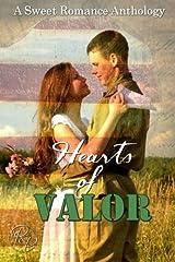 Hearts of Valor: A Sweet Romance Anthology Paperback