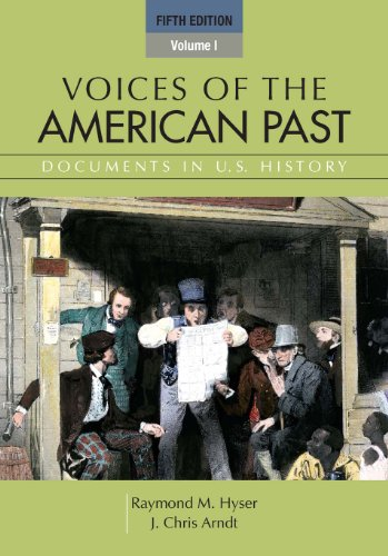 Voices of the American Past, Volume I