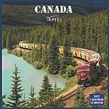 Canada Travel Calendar 2022: Official Canada Calendar 2022 , 16 Month Calendar