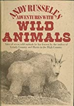 Andy Russell's Adventures With Wild Animals