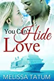 Interracial Romance: You Can't Hide Love (English Edition)
