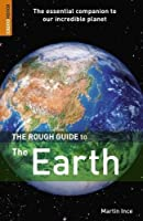 The Rough Guide to the Earth 1 (Rough Guide Reference)