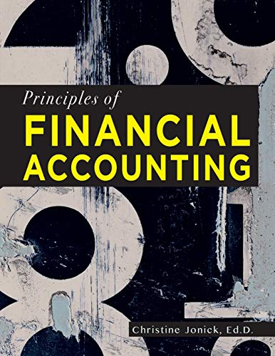 Compare Textbook Prices for Principles of Financial Accounting  ISBN 9781940771151 by Jonick, Christine