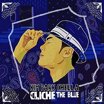 Cliché - The Blue