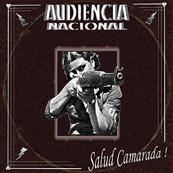Salud Camarada!