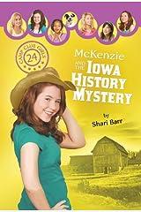 McKenzie and the Iowa History Mystery (Camp Club Girls) Paperback