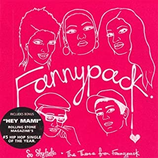 So Stylistic / Theme From Fannypack / Hey Mami by FANNYPACK (2004-02-17)