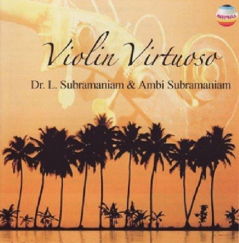Violin Virtuoso by Dr. L. Subramaniam & Ambi Subramaniam (2008-09-30)