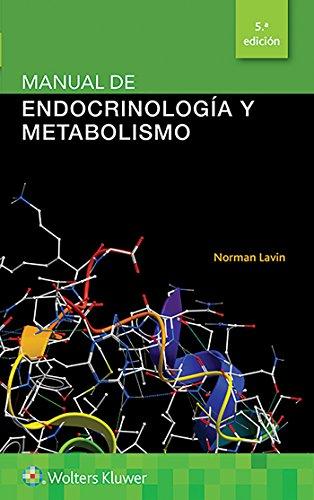 Manual de endocrinología y metabolismo (Lippincott Manual Series) (Spanish Edition)